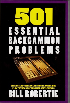 501 essential backgammon problems by Bill Robertie
